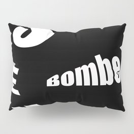 sex bombe Pillow Sham
