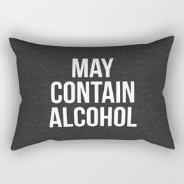 May Contain Alcohol Funny Quote Rectangular Pillow