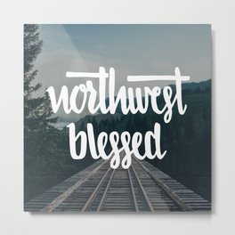NW Blessed [PHOTO] Metal Print