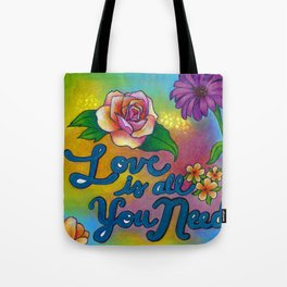 Love is all you need! Tote Bag