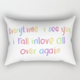 Every time I see you Rectangular Pillow