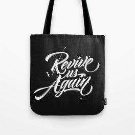 Revive us Again Tote Bag