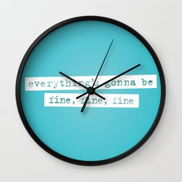 Everything's Gonna Be Fine / Jagged Little Pill Broadway Wall Clock