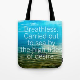 Breathless. Tote Bag