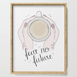 Fear No Future Serving Tray