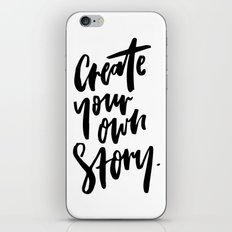 Create your own story iPhone Skin