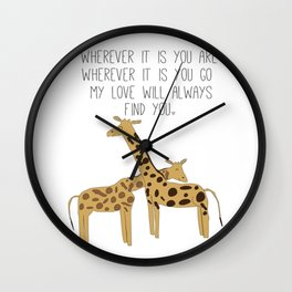 My Love Will Always Find You Wall Clock