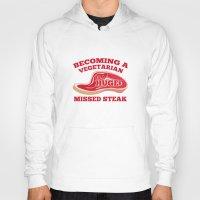 vegetarian Hoodies featuring Becoming A Vegetarian Is A Huge Missed Steak by AmazingVision