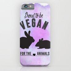 Proud to be Vegan Slim Case iPhone 6s