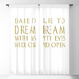 Dare to Dream Blackout Curtain