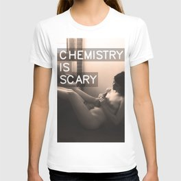 chemistry is scary T-shirt