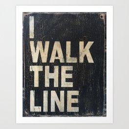 I Walk The Line Art Print