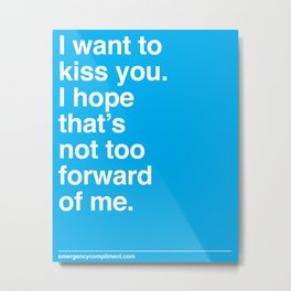 Kiss You Metal Print