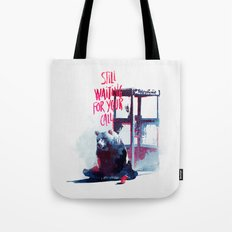 Waiting for you call Tote Bag
