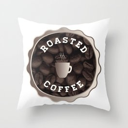 Roasted Coffee Sign Throw Pillow