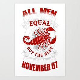 Best-Men-Are-Born-on-November-07---Scorpio---Sao-chép---Sao-chép Art Print