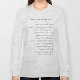 Children Learn What They Live 2  #minimalism Long Sleeve T-shirt