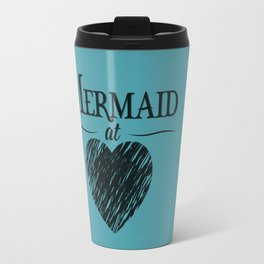 Mermaid at Heart Travel Mug