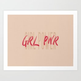 Girl Power GRL PWR - Typography and Lettering Art Print