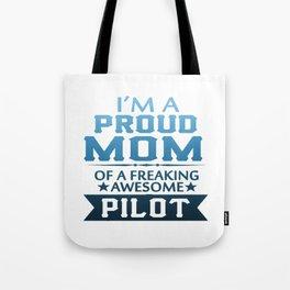 I'M A PROUD PILOT'S MOM Tote Bag