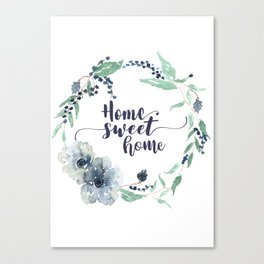 Home Sweet Home Art Quote Print Canvas Print