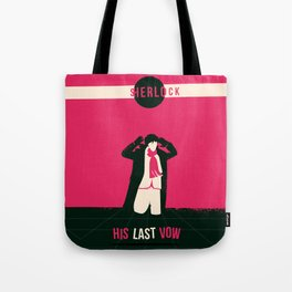 His Last Vow Tote Bag