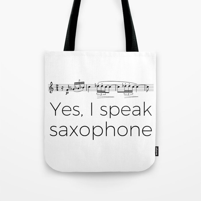 I speak saxophone Tote Bag