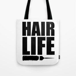 Hair Life Tote Bag