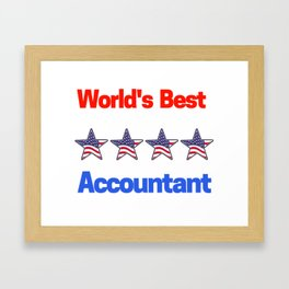 World's Best Accountant Framed Art Print