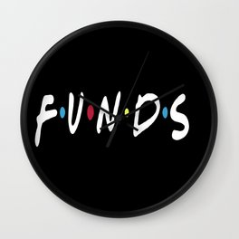 FUNDS Wall Clock