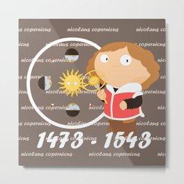 Nicolaus Copernicus Metal Print