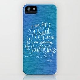 Sail My Ship iPhone Case