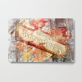 Broadway street sign mixed media art Metal Print