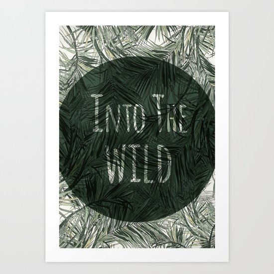 into the wild *palms Art Print