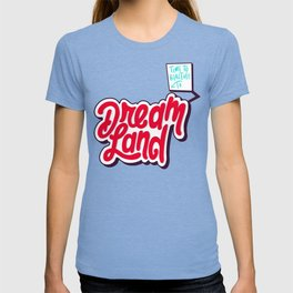 Dream Land T-shirt
