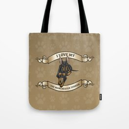 I Love My Toy Manchester Terrier Tote Bag