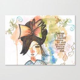 COURAGE Canvas Print