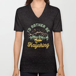 I'd Rather Be Kayaking Unisex V-Neck