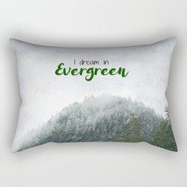 I Dream In Evergreen Rectangular Pillow