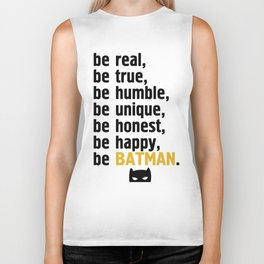 BE REAL - BE TRUE - BE MANBAT Biker Tank