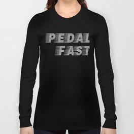 Pedal Fast Cycling I Love Pedaling Riding Bikes Silver Long Sleeve T-shirt