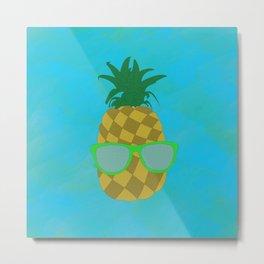 Pineapple Too Cool Metal Print