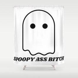 Spoopy Ass Bitch Shower Curtain