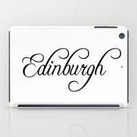 edinburgh iPad Cases featuring Edinburgh by Blocks & Boroughs