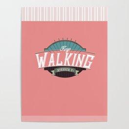 Keep Walking - by Fanitsa Petrou Poster