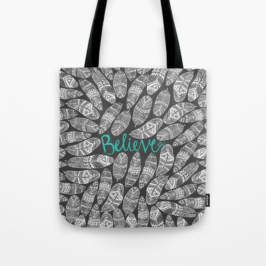 Believe II Tote Bag