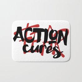 Action cures Fear Bath Mat