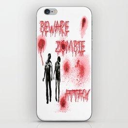 Beware of Zombie Attack iPhone Skin
