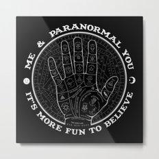 Me & Paranormal You - James Roper Design - Palmistry B&W (white lettering) Metal Print
