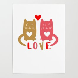 Cats in Love shirt Poster